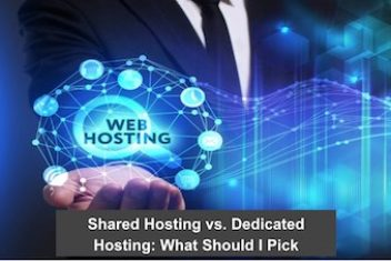 Shared Hosting vs. Dedicated Hosting: What Should I Pick