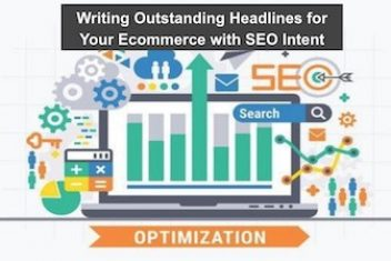 Writing Outstanding Headlines for Your Ecommerce with SEO Intent