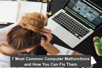 7 Most Common Computer Malfunctions and How You Can Fix Them