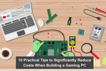 10 Practical Tips to Significantly Reduce Costs When Building a Gaming PC