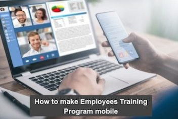 How to make Employees Training Program mobile