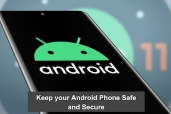 Keep your Android Phone Safe and Secure
