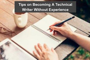 Tips on Becoming A Technical Writer Without Experience
