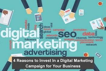 4 Reasons to Invest In a Digital Marketing Campaign for Your Business