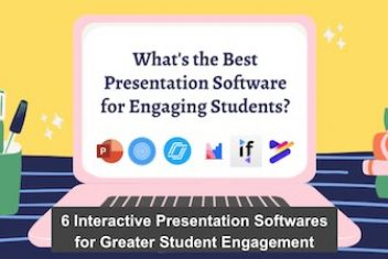 6 Interactive Presentation Softwares for Greater Student Engagement