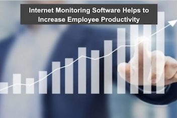 Internet Monitoring Software Helps to Increase Employee Productivity