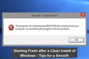 Starting Fresh after a Clean Install of Windows – Tips for a Smooth Transition