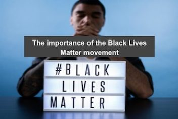 The importance of the Black Lives Matter movement