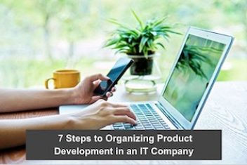 7 Steps to Organizing Product Development in an IT Company