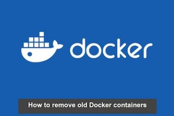 How to remove old Docker containers