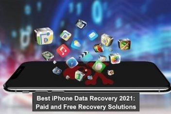 Best iPhone Data Recovery 2021: Paid and Free Recovery Solutions