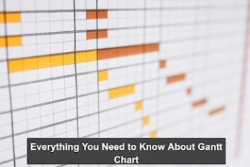 Everything You Need to Know About Gantt Chart