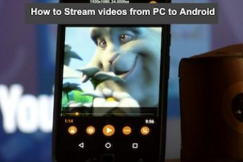 How to Stream videos from PC to Android
