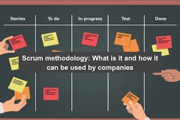 Scrum methodology: What is it and how it can be used by companies