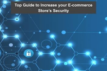 Top Guide to Increase your E-commerce Store's Security