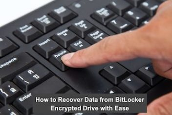 How to Recover Data from BitLocker Encrypted Drive with Ease
