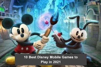 10 Best Disney Mobile Games to Play in 2021