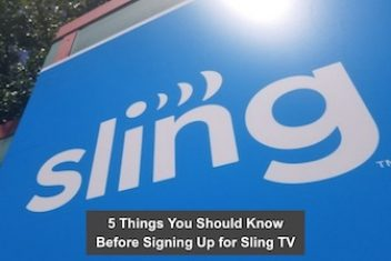 5 Things You Should Know Before Signing Up for Sling TV