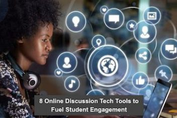 8 Online Discussion Tech Tools to Fuel Student Engagement