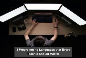 8 Programming Languages that Every Teachie Should Master