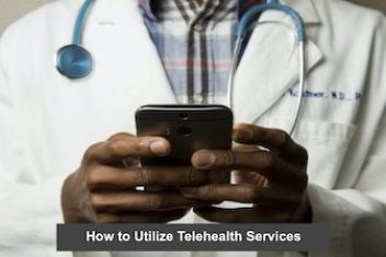 How to Utilize Telehealth Services