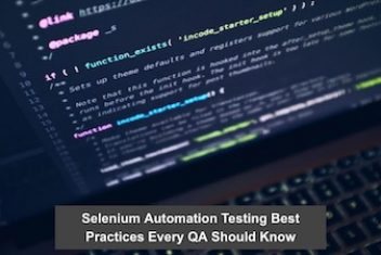 Selenium Automation Testing Best Practices Every QA Should Know