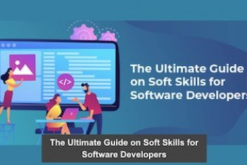 The Ultimate Guide on Soft Skills for Software Developers