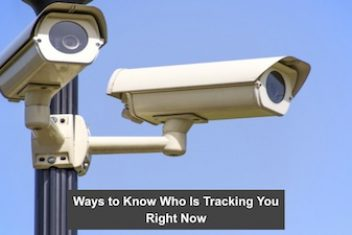 Ways to Know Who Is Tracking You Right Now