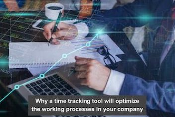 Why a time tracking tool will optimize the working processes in your company