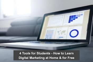 4 Tools for Students – How to Learn Digital Marketing at Home & for Free