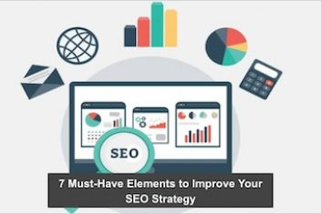 7 Must-Have Elements to Improve Your SEO Strategy