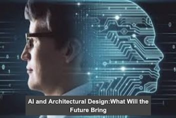 AI and Architectural Design:What Will the Future Bring