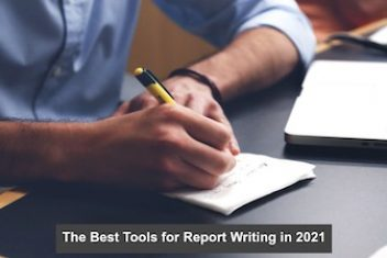 The Best Tools for Report Writing in 2021