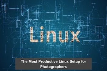 The Most Productive Linux Setup for Photographers